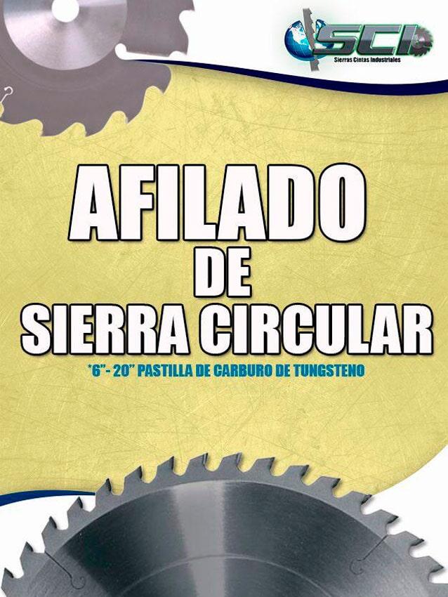 SIERRAS CINTAS INDUSTRIALES GDL- afilado de sierra circular