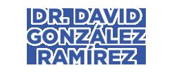 DR. DAVID GONZÁLEZ RAMÍREZ