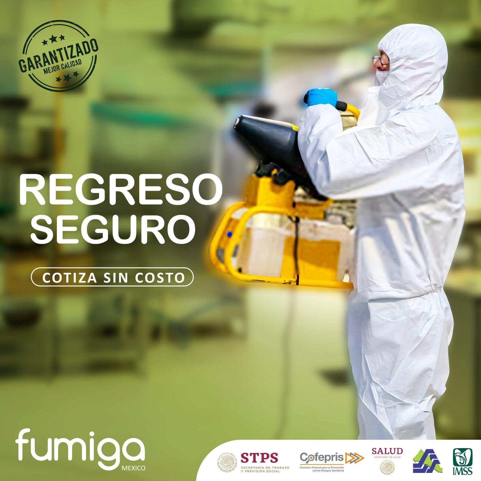 FUMIGA MÉXICO-REGRESO SEGURO